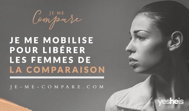 Je me mobilise pour libérer les femmes de la comparaison
